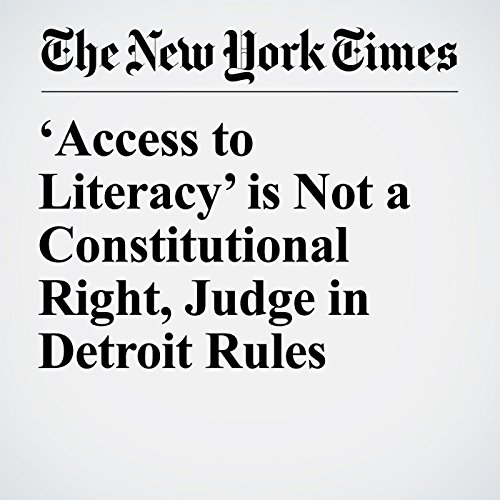 'Access to Literacy' is Not a Constitutional Right, Judge in Detroit Rules copertina