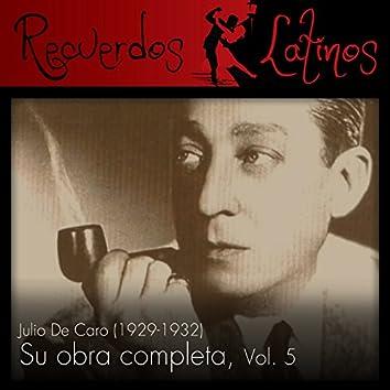Julio de Caro: Su Obra Completa (1929-1932), Vol. 5