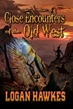 Best close encounters of the old west Reviews