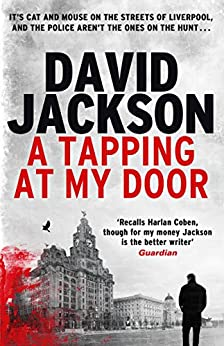 A Tapping at My Door: A gripping serial killer thriller (The DS Nathan Cody series) by [David Jackson]