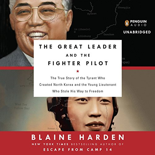 The Great Leader and the Fighter Pilot audiobook cover art