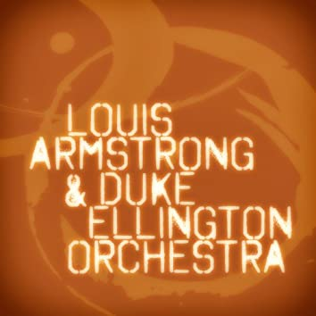 Louis Armstrong & Duke Ellington Orchestra