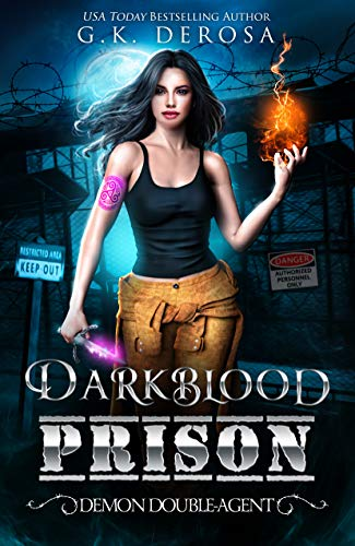 Darkblood Prison: Demon Double-Agent (Supernatural Prison Squad Book 2)