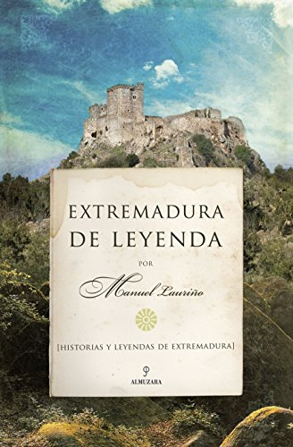 Extremadura de leyenda (Andalucia)