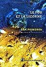 Le Fou et la Licorne par Poindron