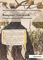 Rumphius' Naturkunde: Zirkulation in Kolonialen Wissensraumen