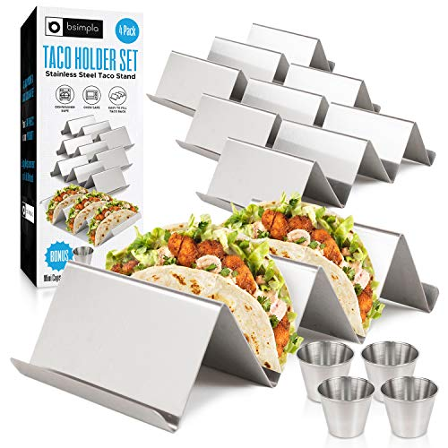BSimpla Taco Holders Set of 4  Stainless Steel Taco Stand Set that is Dishwasher amp Oven Safe  This Easy To Fill Taco Rack also comes with 4 Metal Ramekins for Sauces and Extra Toppings