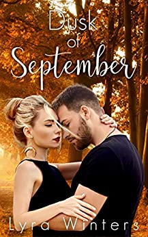 Dusk of September by [Lyra Winters]