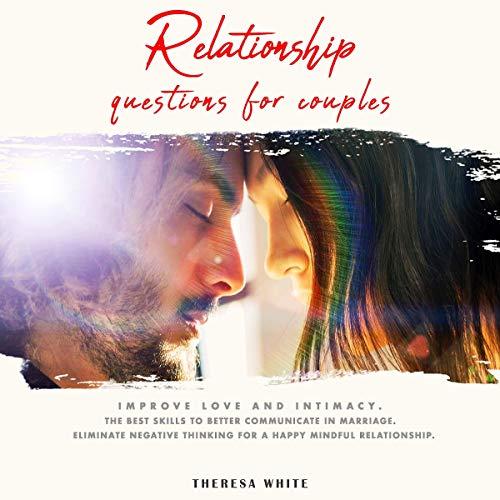 Couverture de Relationship Questions for Couples: Improve Love & Intimacy