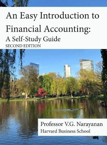 Compare Textbook Prices for An Easy Introduction to Financial Accounting: A Self-Study Guide  ISBN 9780997893625 by Narayanan, V G