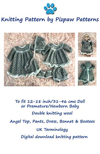 Dress, Angel Top, Pants, Bonnet and Bootees (86) Knitting Pattern to fit 12-18 inch/31-46 cms doll or baby. Digital download. (English Edition)