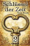 Schlüssel der Zeit 2: Histo-Fantasy-Serie