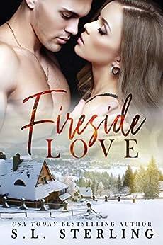 Fireside Love by [S.L.  Sterling]