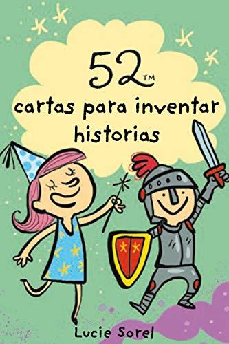 52 ideas para inventar historias (BARAJA
