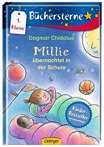 Millie übernachtet in der Schule (Büchersterne)