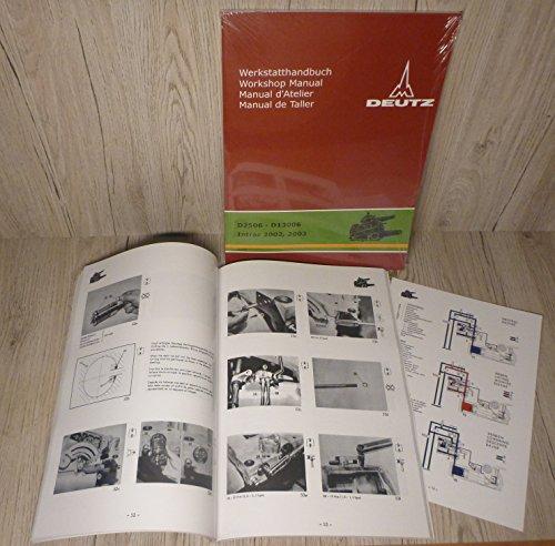 DEUTZ Werkstatthandbuch Hydraulik Kraftheber für Traktor D2506 - D13006 INTRAC 2002 2003