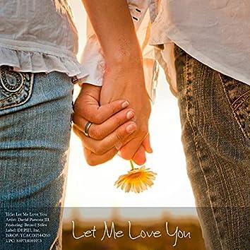 Let Me Love You (feat. Brontë Stiles)