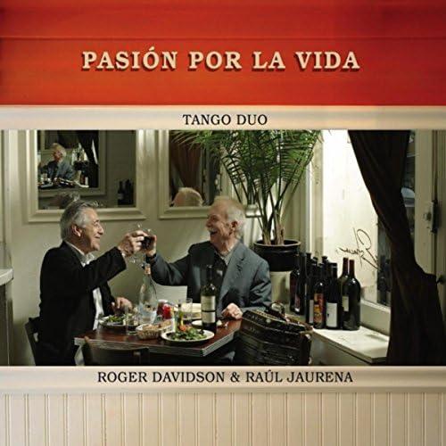 Roger Davidson & Raul Jaurena