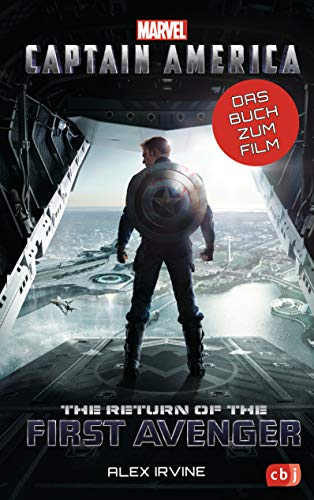 Marvel Captain America – The Return of the First Avenger: Das Buch zum Film ab 10 Jahren (Die Marvel-Filmbuch-Reihe, Band 8)