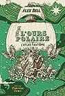 Le club de l'ours polaire, tome 3 : L'atlas fantôme par Bell