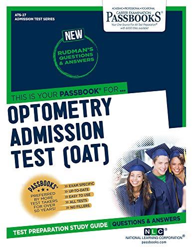 Optometry Admission Test (OAT) (27) (Admission Test Series)