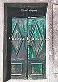 Via San Francesco: Poesie da Divano