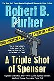 A Triple Shot of Spenser: A Thriller (Spenser Novels)