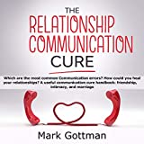 The Relationship Communication Cure: Which Are the Most Common...