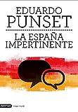 La España impertinente: Un país entero frente a su mayor reto
