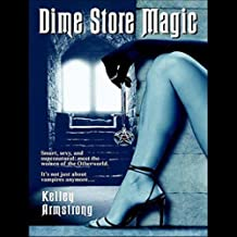 Dime Store Magic: Women of the Otherworld, Book 3