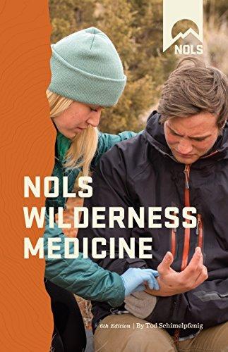 NOLS Wilderness Medicine (NOLS Library) by Tod Schimelpfenig (2016-08-01)