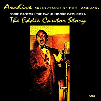 The Eddie Cantor Story (Original Motion Picture Soundtrack)