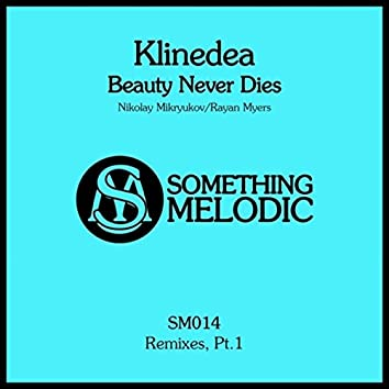 Beauty Never Dies: Remixes, Pt. 1