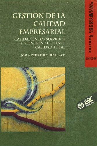 Gestión de la calidad empresarial (Libros profesionales)