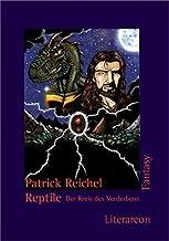 Reptile. Der Kreis des Verderbens.