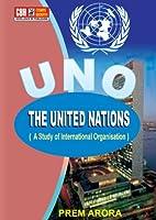 United Nations: A Study Of International Organization