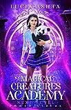 Magical Creatures Academy 4: Next Level ~ Power Streak