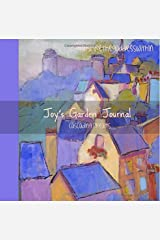 Joy's Garden Journal Cascading Dreams Paperback