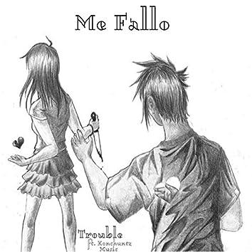 Me Fallo (feat. Konchuntz Music)