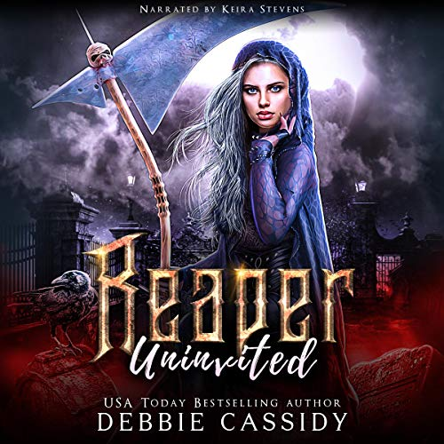 Reaper Uninvited Audiobook By Debbie Cassidy cover art