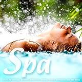 Spa - Music for Massage, Wellness, Relaxation, Healing, Beauty, Meditation, Yoga, Deep Sleep and Well-Being