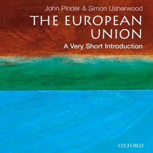 European Union: A Very Short Introduction, 3rd Ed. audiobook cover art