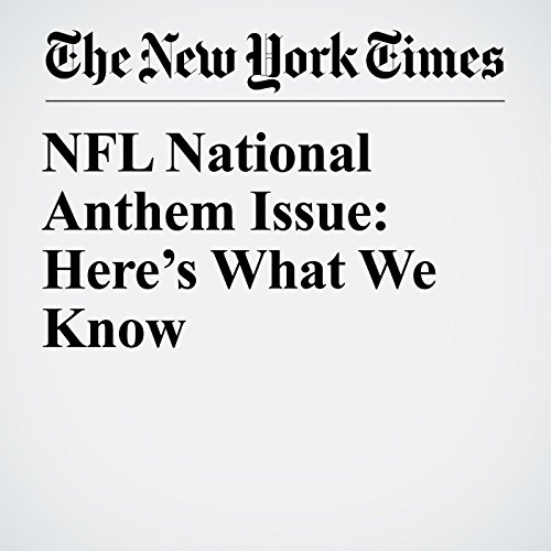 NFL National Anthem Issue: Here's What We Know copertina