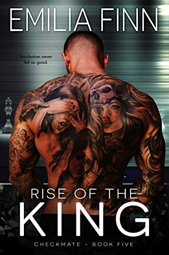 Rise Of The King (Checkmate Series Book 5)