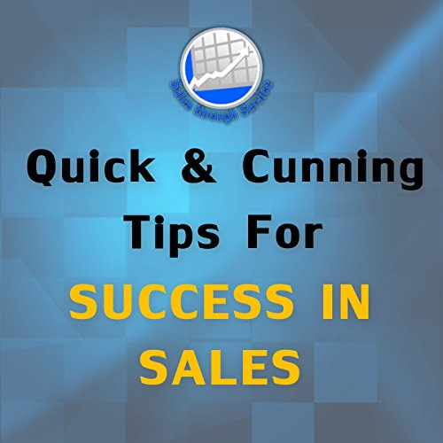 Quick and Cunning Tips for Success in Sales audiobook cover art