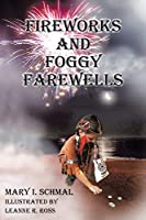 Fireworks and Foggy Farewells (Children of the Light)