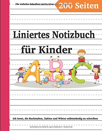ich lerne, in den zeilen zu schreiben ich lerne, selbstständig, zahlen und wörter zu scheiben: Schreibheft; für Kindergarten- und Grundschüler. Geschenke für Freunde, Verwandte und Nachbarn.