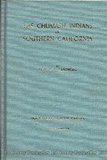The Chumash Indians of southern California, (Southwest Museum papers)