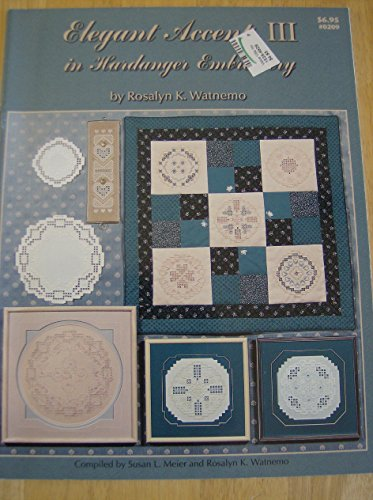 Best Review Of Elegant Accents III in Hardanger Embroidery
