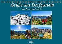 Gruesse aus Dorfgastein (Tischkalender 2022 DIN A5 quer): Impressionen aus Dorfgastein in den vier Jahreszeiten (Monatskalender, 14 Seiten )